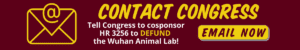 button to click to send email to congress asking them to defund the Wuhan Animal Lab